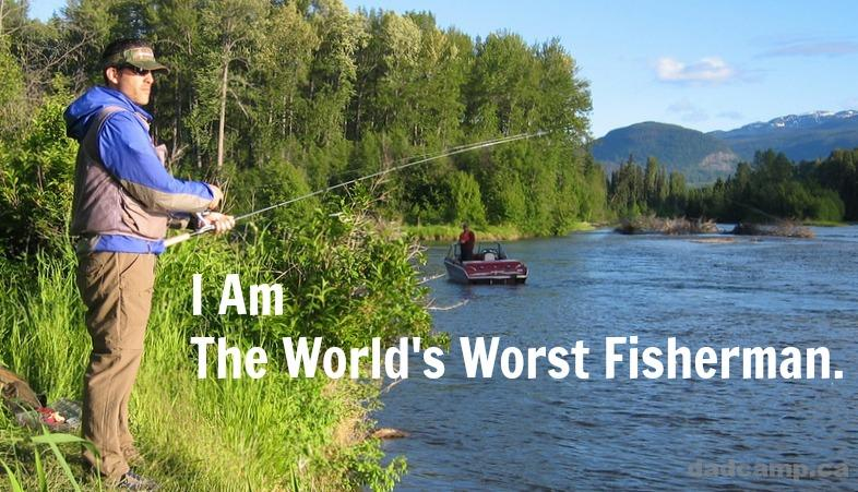 I Am The World's Worst Fisherman - DadCAMP