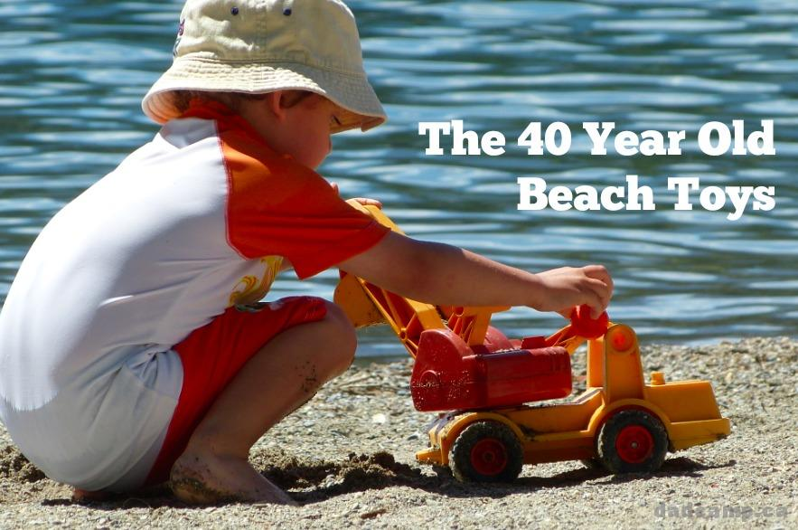 My kids play with 40 year old beach toys - DadCAMP
