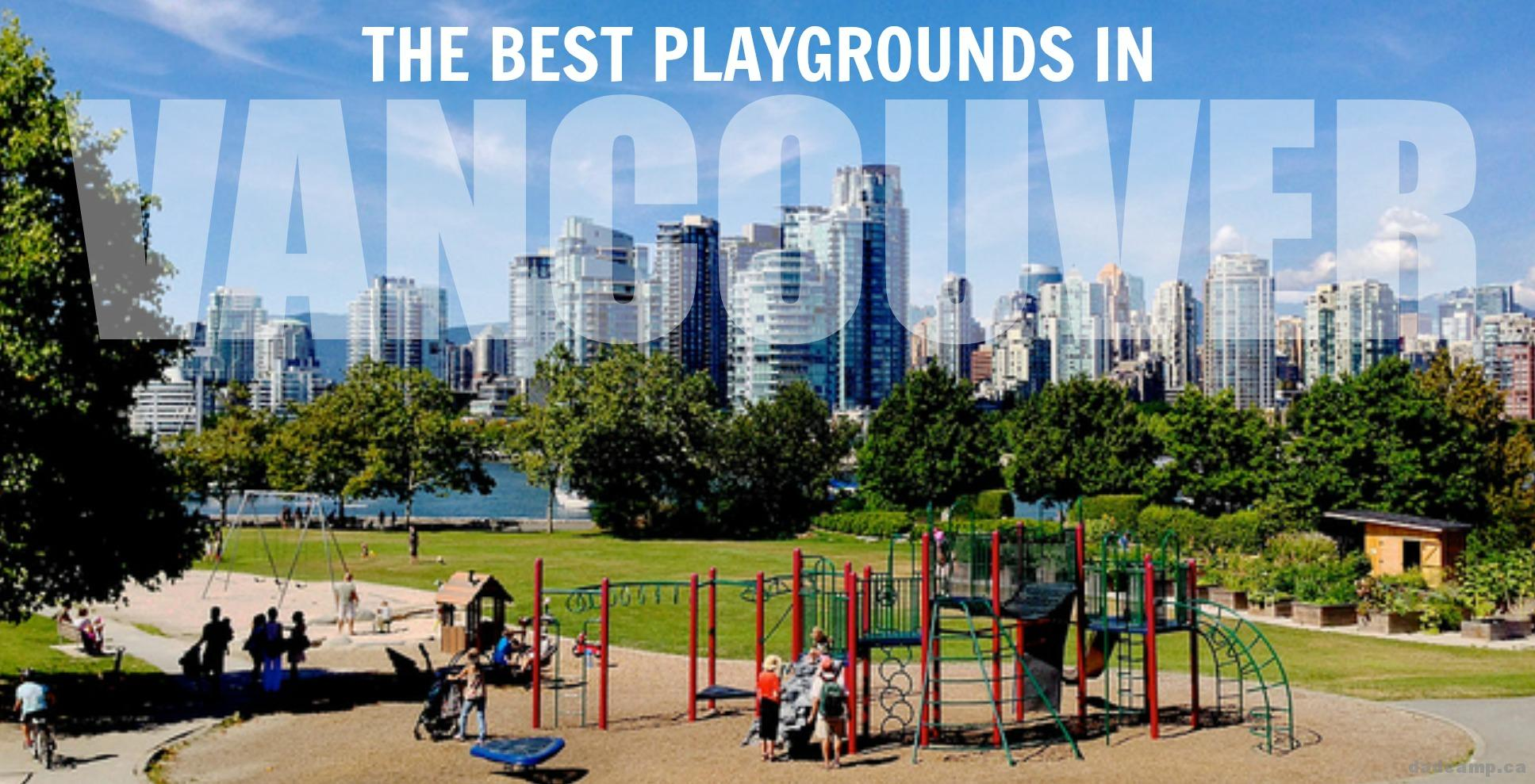 The Bests Playgrounds In Vancouver