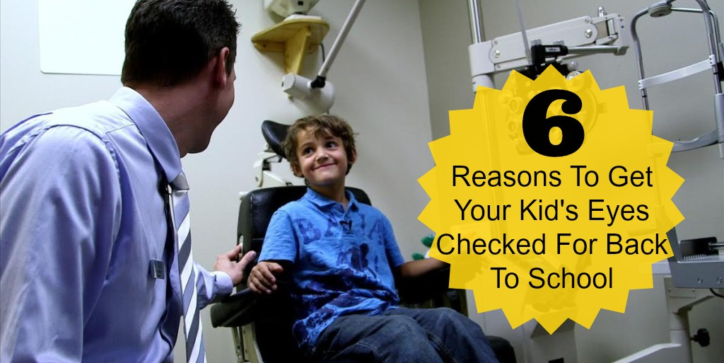 Reasons To Get Your Kids' Eyes Checked For Back To School