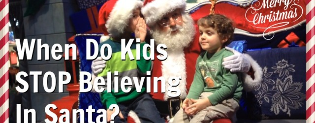 When Do Kids Stop Believing In Santa? - DadCAMP