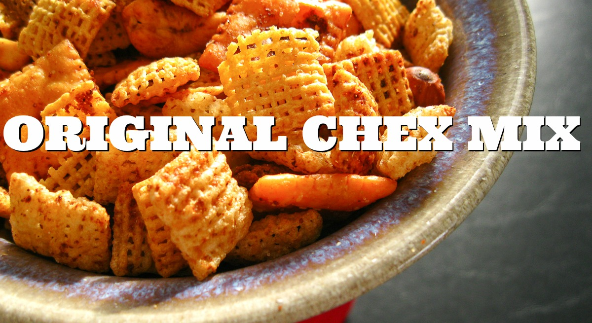 Original Chex Mix Recipe