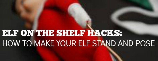 Elf On The Shelf Hacks