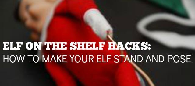 Elf On The Shelf Hacks