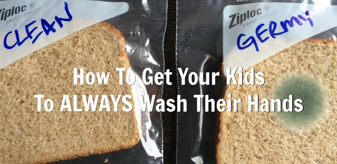 How To Get Your Kids To Wash Their Hands