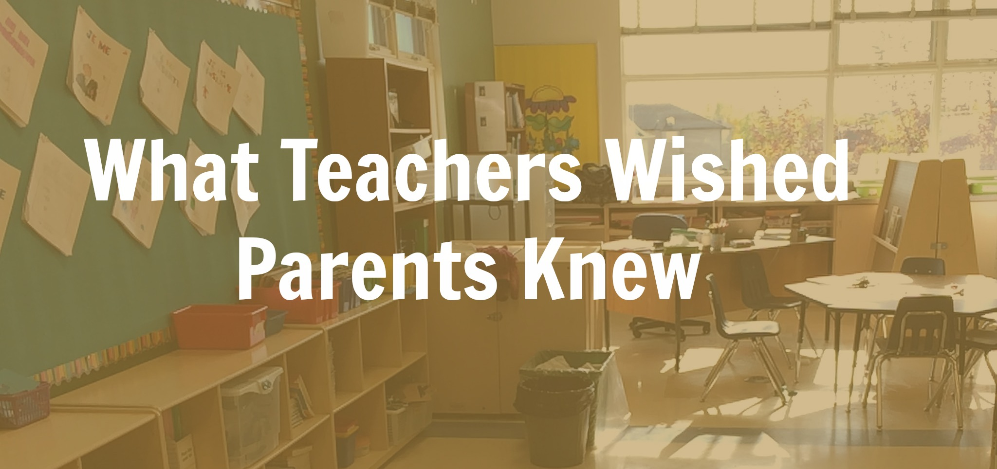 What Teachers Wished Parents Knew
