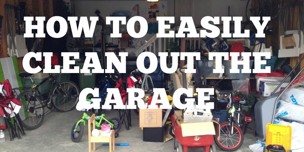 How To Clean Out The Garage