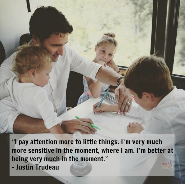 Justin Trudeau on parenting and being present in the moment - DadCAMP