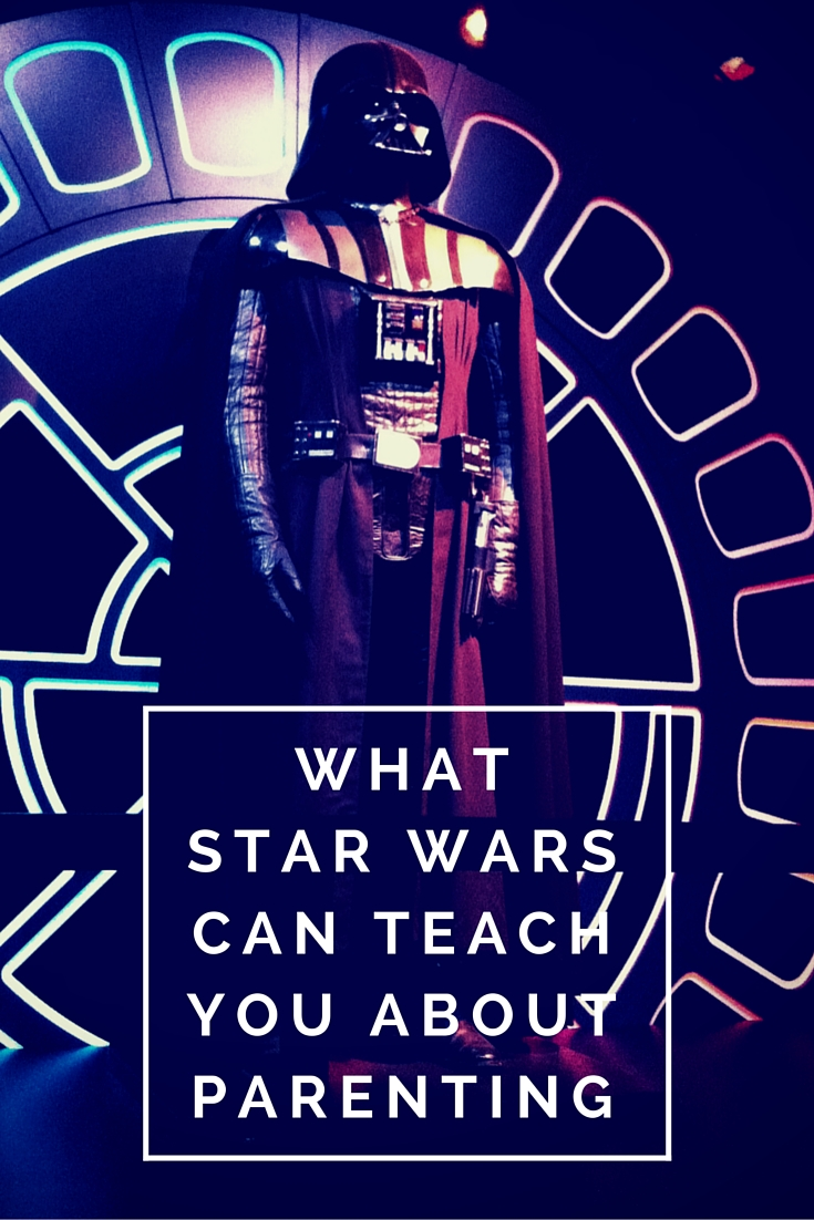 What Star Wars Can Teach You About Parenting