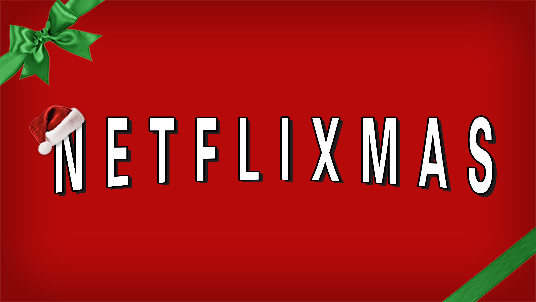 What To Watch On Netflix Canada at Christmas