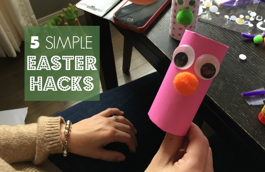 5 Easy Easter Hacks - DadCAMP