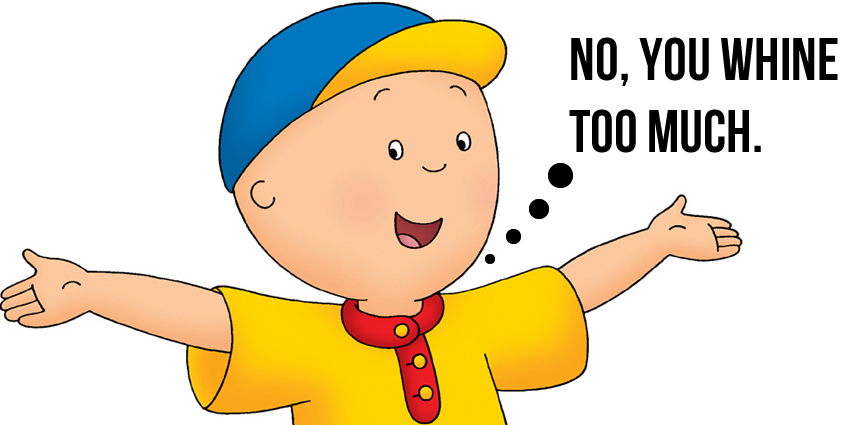 Caillou Whines
