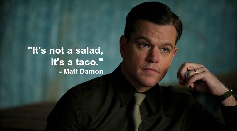 matt damon taco quote
