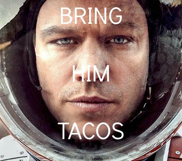 Bring Him Tacos