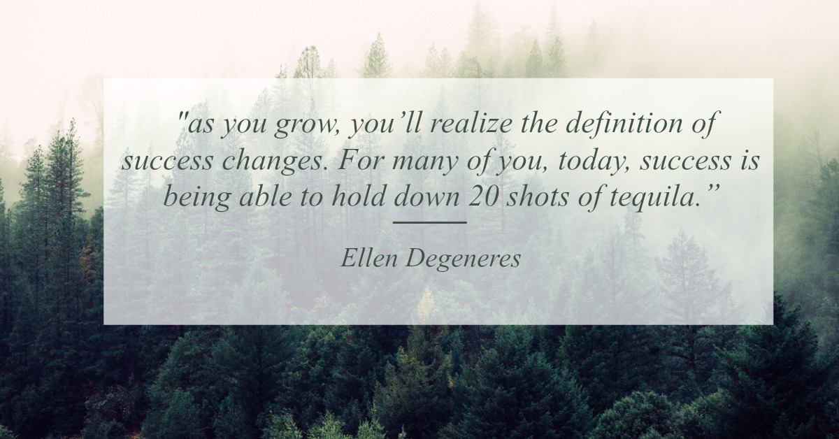Ellen graduation quote